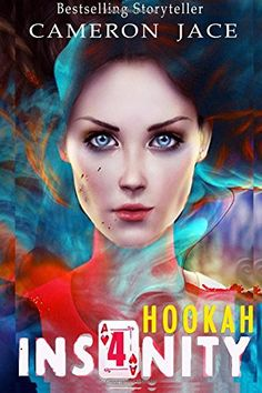 Hookah (Insanity Book 4) (Volume 4) by Cameron Jace https://www.amazon.com/dp/1517762510/ref=cm_sw_r_pi_dp_x_tgtgybJS54H4R