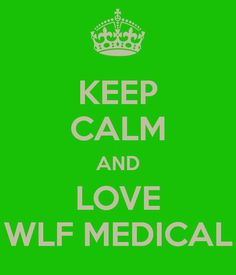 I love WLF Medical....i love the family i have gained and i love that i can pay my journey forward