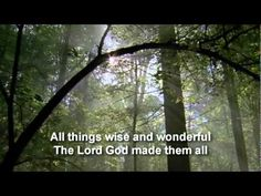 'All Things Bright & Beautiful' sung by Katherine Jenkins & conducted by John Rutter.
