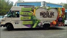 The Indulge Food Truck. This is a food truck with a healthy conscious menu concept.