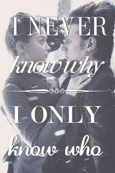 I never know why. I only know who. (AU)