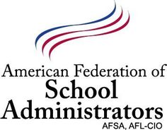 American Federation of School Administrators (AFSA) | http://www.admin.org/