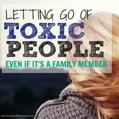 Letting go is hard, but it's especially hard when it's toxic family & toxic family members. What to expect when cutting ties with toxic family members & how to cope when family hurts you. When family is toxic, whether a toxic parent or sibling, the path to happiness is letting go of toxic family members & toxic people.