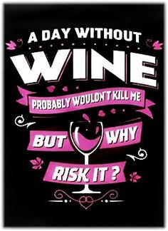 On the safe side..... [Wine T-Shirt Logo via Funny Wine Labels & Memes Appreciation Society//FB Group]