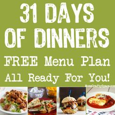 31 Days of Dinners: Meal Plan & Recipes - save yourself the hassle at dinnertime and use this monthly menu that's all ready to go!