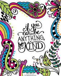 Whimsical If You Can Be Anything Be Kind Print available in 3 sizes | capturing-joy.com