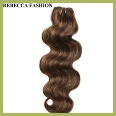 Rebecca remy Brazilian Body Wave Human Hair bundles 1 PC Balayage Brown hair Weave for salon high ratio longest Hair PP 40%