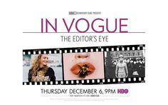 """""""In Vogue: The Editor's Eye"""" HBO Documentary will be a huge inspiration for the UDress Spring issue! - Maggie Moore, Executive Editor"""