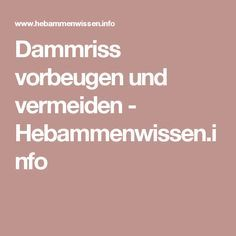 Dammriss vorbeugen und vermeiden - Hebammenwissen.info