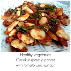 An easy recipe for Greek-inspired gigantes - giant beans, with spinach and tomatoes. A vegetarian and vegan recipe, packed with protein, iron and vitamin C. Clean Eating Vegetarian, Vegetarian Recipes, Family Meals, Spinach, Cardiff, Greek, Food And Drink, Easy Meals, Vegetables