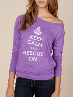 Keep Calm and Rescue On Organic Loose Raglan Long Sleeve Shirt. $38.00, via Kind Label on Etsy.