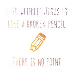 There is no point to live a life without Jesus