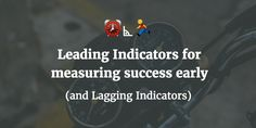 What are leading indicators in startups? Startups, Success