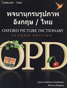 From 16.10 Oxford Picture Dictionary Second Edition: English-thai Edition: Bilingual Dictionary For Thai-speaking Teenage And Adult Students Of English.