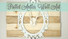 An Easy Approach Towards a Wooden Pallet Wall Art Wooden Pallet Wall, Pallet Wall Art, Wooden Pallets, Drop Cloth Curtains, Diy Curtains, Mantle Headboard, Old Kitchen Tables, Chicken Wire Frame, Diy Curtain Rods