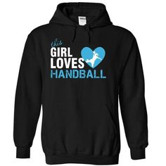 This girl loves Handball - #t shirt #best t shirts. BUY TODAY AND SAVE => https://www.sunfrog.com/LifeStyle/This-girl-loves-Handball-4982-Black-16157593-Hoodie.html?id=60505