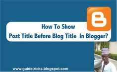 How To Show Post Title Before Blog Title in Blogger?   Hy! Welcome to Guide Tricks Believe me; you are losing lots of visitors daily! Do you know why? Are you wondering how? Then you should read this article completely to get more details about the issue and solution. I hope you are a Blogger user (Thats why you are here right).  Have you ever seen your blog in search results? Then what comes first blog title or post title?  If your answer is blog title you are making a fatal mistake.   Must…
