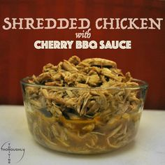 AD Shredded Chicken with Cherry BBQ Sauce | Easy Crockpot recipe featuring FosterFarmsFresh Simply Raised chicken and Pacific Northwest Cherries. Use this on your next food prep day! | NourishTrainGive