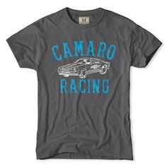 Camaro Racing T-Shirt  As the disheveled man was taken away by the authorities for taking part in the illegal street race he only had one thing to say to the crowd. 'Duuuude...I don't care. I still won cause I got a Bitchin' Camaro.'  $34