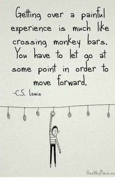 Sometime you have to let go to move forward