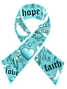 Hope Faith Love - Teal Ribbon for  Ovarian Cancer Awareness