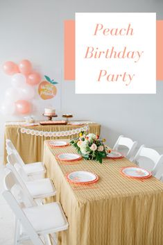 Throw a Sweet Peach Birthday Party - Crowning Details Unique Party Themes, Adult Party Themes, 2nd Birthday Party Themes, First Birthday Parties, Girl Birthday, Birthday Ideas, Party Ideas, Girls Dinner Parties, Peach Party
