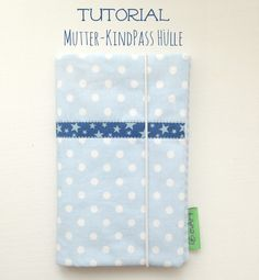 Tutorial Mutter-Kindpass Hülle - EVARTEVART My Calendar, Freebies, Notebook, Sewing, Fabric, Babys, Inspiration, Movies, Ideas