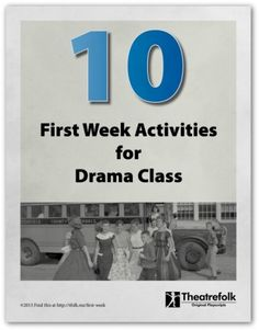 Ten First Week #Activities for Drama Class-A great collection of first week activities for a drama class. Includes a free printable handout! Get it now.