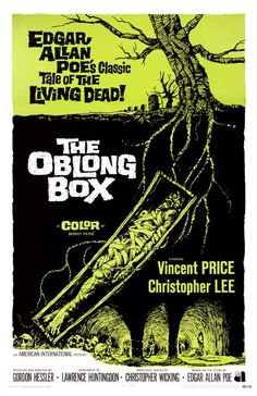 Watch The Oblong Box.