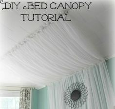 DIY Bed canopy tutorial! Love it! Now add lights behind it for a Tweens room!!