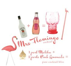Mrs. Flamingo so yummy! A great drink for the beach!!