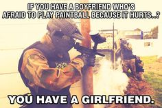 Boys, do you agree or disagree? ;) ‪#‎paintball‬ ‪#‎DeltaForcePaintball‬