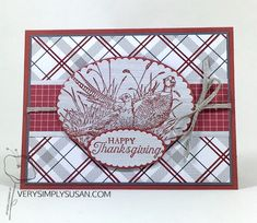Pleasant Pheasants, Festive Farmhouse DSP, Stampin' Up 2018 Holiday Catalog, Thanksgiving Fall Cards, Holiday Cards, Christmas Cards, Masculine Birthday Cards, Masculine Cards, Scrapbooking, Christmas Catalogs, Birthday Love, Stamping Up Cards