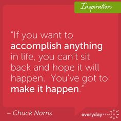 What will you make happen today?