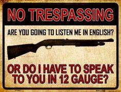 "No Trespassing 12 Gauge 9"" x 12"" Metal Parking Sign"