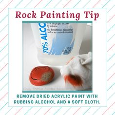 Remove dried acrylic from painted rocks with rubbing alcohol.