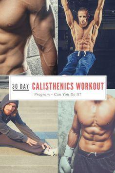 30 Day Calisthenics Workout Routine (Beginner/Advanced)