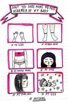 Ni se te ocurra intentar hacer que me avergüence de mi cuerpo...