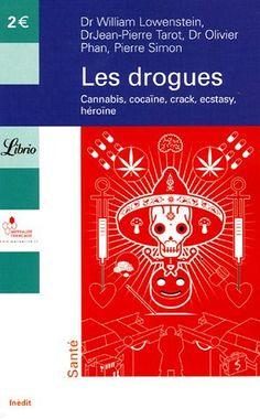 DROGUES (LES) : CANNABIS COCAÏNE CRACK ECSTASY HÉROÏNE de COLLECTIF http://www.amazon.ca/dp/2290348546/ref=cm_sw_r_pi_dp_G13Swb0KX0CZ8