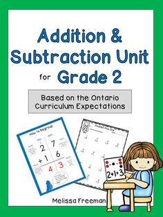 This Addition and Subtraction unit for Grade 2 contains posters, lesson ideas (with several different strategies), worksheets, and a quiz. It covers single and double digit addition and subtraction with and without regrouping.