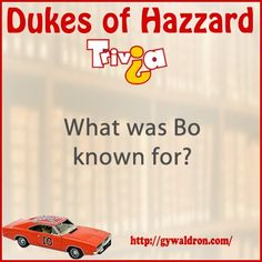 What was Bo Known for? #DukesofHazzard