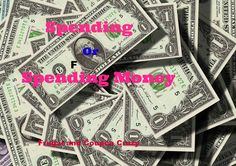 Spending or Saving your Money? What are your daily habits with your money?  Spender or saver?  Think about the simple ways you can be saving money.