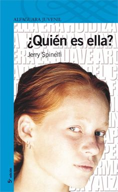 JERRY SPINELLI, ¿QUIÉN ES ELLA?
