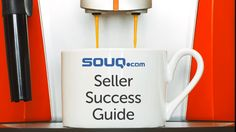 Souq.com Seller Success Guide: Everything You Need to Know to Start and ...