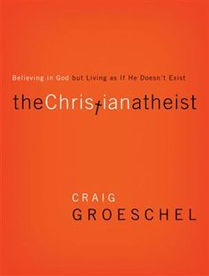 """Looks like an interesting read! """"The Christian Atheist"""" - Join Pastor Craig Groeschel for an honest, hard-hitting look into the ways people believe in God but live as if He doesn't exist. #craiggroeschel #books #Christianity"""