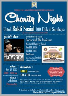 Charity Night Untuk bakti Sosial 100 Titik di Surabaya 27 September 2013 At Le Ballroom Pakuwon City 06.00 – 22.00  Guest Star : TOMPI  http://eventsurabaya.net/charity-night-with-tompi/