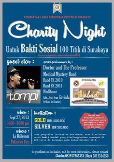 Charity Night Untuk bakti Sosial 100 Titik di Surabaya 27 September 2013 At Le Ballroom Pakuwon City 06.00 – 22.00  Guest Star : TOMPI  http://eventsurabaya.net/charity-night-with-tompi/
