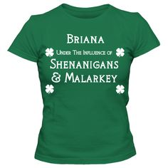 Shenanigans & Malarkey Personalized 100% Cotton Kelly Green Ladies Fitted T-Shirt