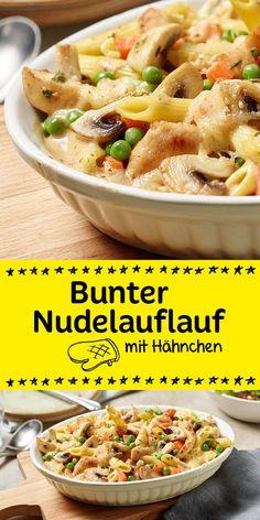 Yummi - sehr beliebt, einfach und lecker. Der bunte Nudelauflauf mit frischem Hähnchen.