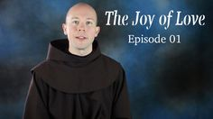 """The Joy of Love"" EP01: Introduction.In this first episode of ""The Joy of Love,"" Fr. Daniel P. Horan, OFM explores the introduction to Pope Francis's Apostolic Exhortation ""Amoris Laetitia."" Stay tuned for more installments to come."